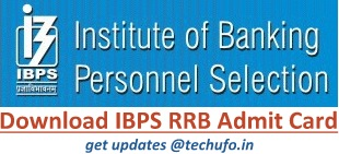 IBPS RRB Admit Card Download Process