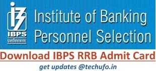 IBPS RRB Admit Card Download Process