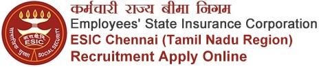 ESIC Tamil Nadu Recruitment Notification