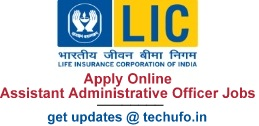 LIC Assistant Administrative Officer (AAO) 2017 Recruitment