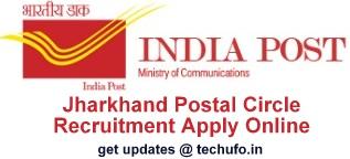 Jharkhand Postal Circle Recruitment Apply Online