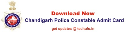 Chandigarh Police Constable Exam Hall Ticket