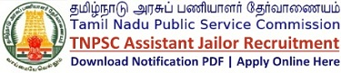 TNPSC Assistant Jailor Recruitment Notification & Application Apply Online