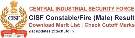 CISF Constable Fire Result Cut off Marks Merit List Download