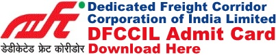 DFCCIL Admit Card Download Call Letter