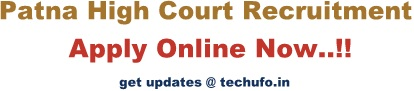 Patna High Court Recruitment Notification