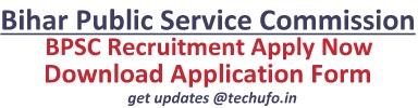 Bihar BPSC Recruitment 2021 Notification & Application Form