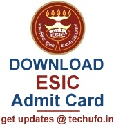 ESIC Admit Card Download