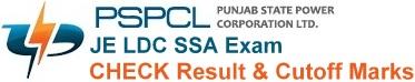 PSPCL JE LDC SSA Result Cutoff Marks