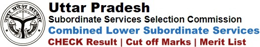 UPSSSC Lower Subordinate Result Merit List Cut off Marks