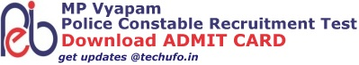 MP Vyapam Police Constable Admit Card Download Online