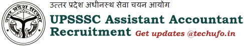 UPSSSC Assistant Accountant Recruitment Notification & Online Application Form