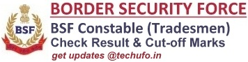 BSF Constable Tradesman Result Cutoff Marks