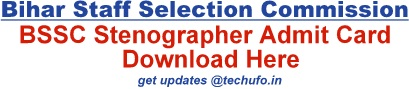 BSSC Stenographer Admit Card Download