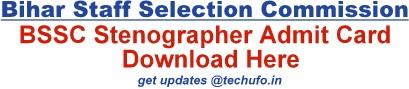 BSSC Stenographer Admit Card Download