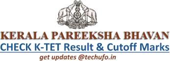 KTET Result Kerala TET Results Cutoff Marks ktet.kerala.gov.in