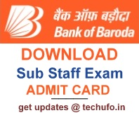 Bank of Baroda Sub Staff Exam Admit Card 2016 2017