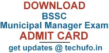 Bihar BSSC Municipal Manager Exam Admit Card