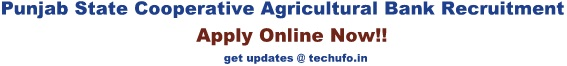 Punjab State Cooperative Agricultural Bank Recruitment PSCADB Notification
