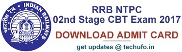 RRB NTPC 02nd Stage Exam 2017 Admit Card