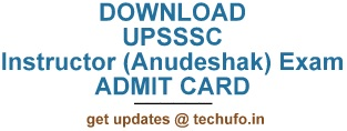 UPSSSC Instructor (Anudeshak) Admit Card