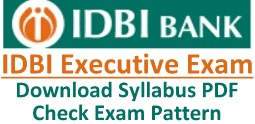 IDBI Bank Executive Exam Syllabus Pattern