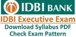 IDBI Bank Executive Exam Syllabus Pattern