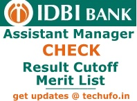 IDBI Assistant Manager Result Cut off Marks