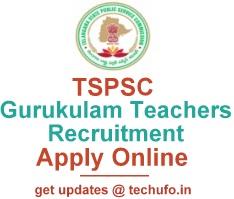 TSPSC Gurukulam Teachers Notification