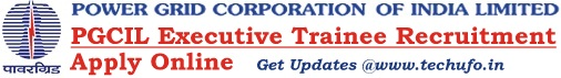PGCIL Recruitment through GATE Executive Trainee Posts Notification Online Application Form Apply