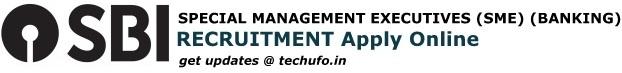 SBI SME Recruitment Apply Online