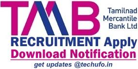 Tamilnad Mercantile Bank Recruitment TMB PO/ Clerk Jobs Notification Online Application Form