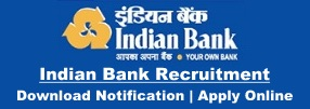 Indian Bank Recruitment Notification & Application
