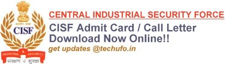 CISF Admit Card Call Letter Download