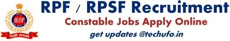 RPF Recruitment Notification Railway Constable Jobs Online Application Form