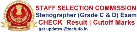 SSC Stenographer Result Steno Grade C & D Exam Cutoff Marks Merit List
