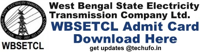 WBSETCL Admit Card Download