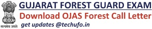 Gujarat Forest Guard Call Letter OJAS Vanrakshak Exam Date