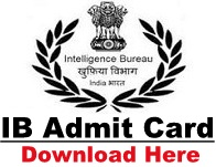 IB Admit Card Intelligence Bureau Call Letter Download