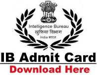 IB Admit Card Intelligence Bureau Call Letter Download