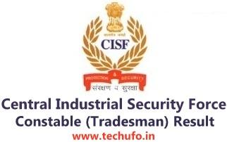 CISF Result Constable Tradesman Written Exam Results Merit List Cutoff Marks