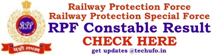 RPF Constable Result Cut off Marks Merit List Download PDF