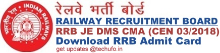 RRB JE Admit Card Download DMS CMA CBT Hall Ticket