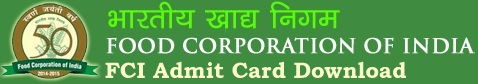 FCI Admit Card Call Letter Download