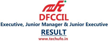DFCCIL Result Junior Executive Jr Manager Executive Merit List Cutoff Marks Scorecard