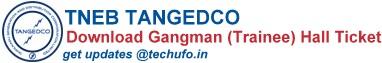 TNEB TANGEDCO Gangman Hall Ticket Admit Card Download