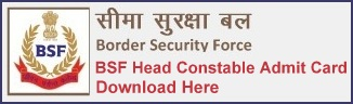 BSF Head Constable Admit Card Download Hall Ticket