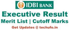 IDBI Bank Executive Result Online Exam Merit List Cutoff Marks Waiting List