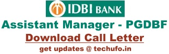 IDBI Assistant Manager Admit Card Download PGDBF Online Exam Call Letter Hall Ticket