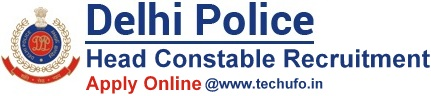 Delhi Police Head Constable Recruitment Notification & Online Application Form